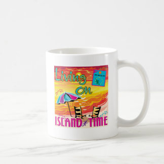 Living on Island Time Classic White Coffee Mug