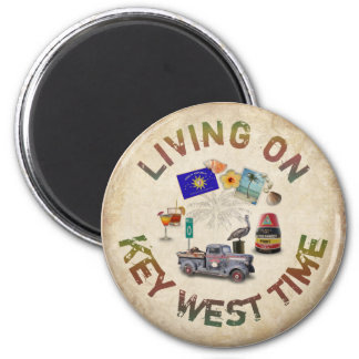 Living on Key West Time 2 Inch Round Magnet