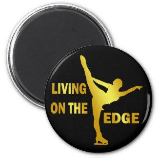 LIVING ON THE EDGE MAGNET