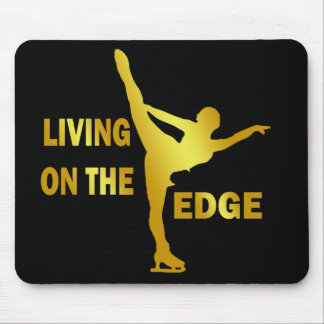 LIVING ON THE EDGE MOUSE PAD