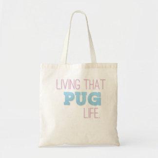 'Living That Pug Life' Bag