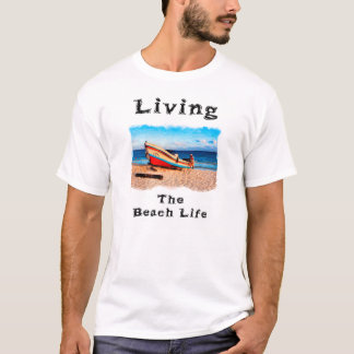 Living The Beach Life Down In Mexico T-Shirt