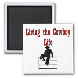 Living the Cowboy Life 2 Inch Square Magnet