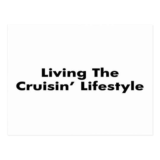 Living The Cruisin Lifestyle Postcard