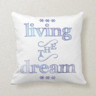 Living The Dream Blue Throw Pillow