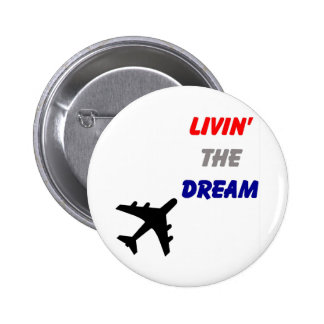 Living The Dream Button