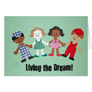 Living the Dream! Greeting Cards