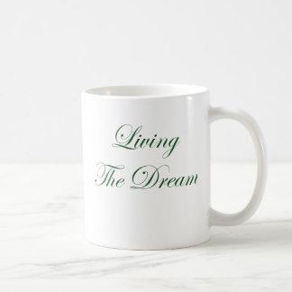 Living The Dream Coffee Mug