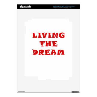 Living the Dream Decal For iPad 3