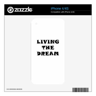 Living the Dream Decal For iPhone 4