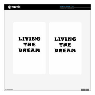 Living the Dream Decals For Kindle Fire