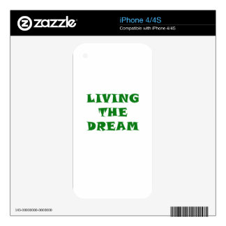 Living the Dream Decals For The iPhone 4S