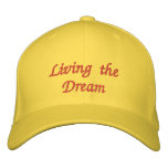 Living the Dream Embroidered Cap