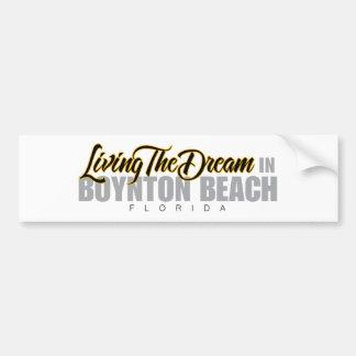 Living the Dream in Boynton Beach Bumper Sticker