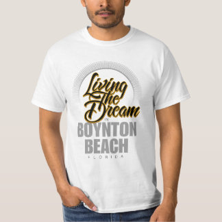 Living the Dream in Boynton Beach Tshirts