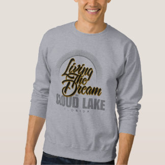 Living the Dream in Cloud Lake Pullover Sweatshirt