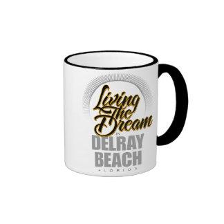 Living the Dream in Delray Beach Ringer Coffee Mug
