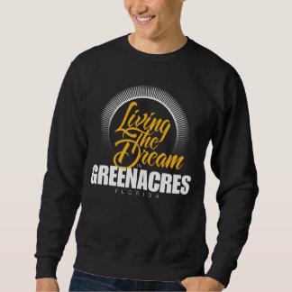 Living the Dream in Greenacres Sweatshirt