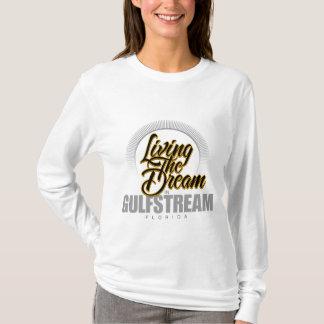 Living the Dream in Gulfstream T-Shirt