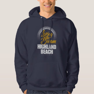 Living the Dream in Highland Beach Pullover
