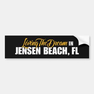 Living the Dream in Jensen Beach Bumper Sticker