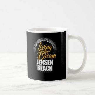 Living the Dream in Jensen Beach Coffee Mug