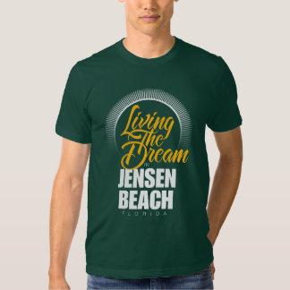 Living the Dream in Jensen Beach Tee Shirt