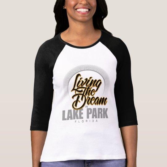 Living the Dream in Lake Park T-Shirt