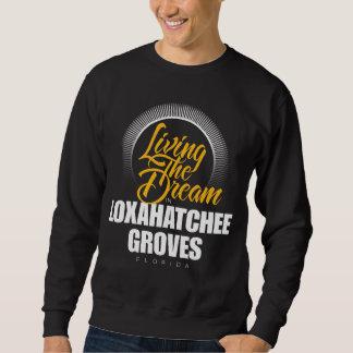 living the Dream in Loxahatchee Groves Pullover Sweatshirt