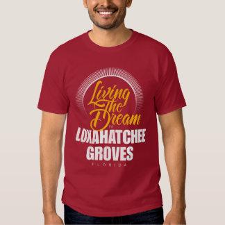 living the Dream in Loxahatchee Groves Tee Shirt