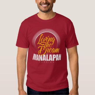 Living the Dream in Manalapan Tee Shirt