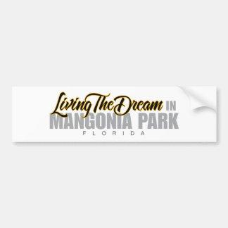 Living the Dream in Mangonia Park Bumper Sticker