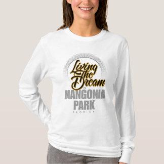 Living the Dream in Mangonia Park T-Shirt