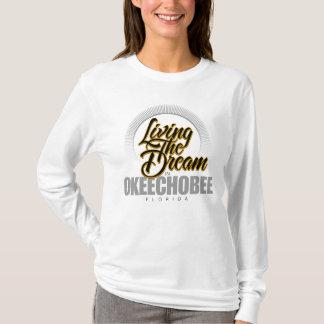 Living the Dream in Okeechobee T-Shirt