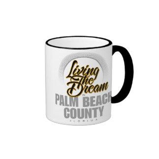 Living the Dream in Palm Beach County Ringer Coffee Mug