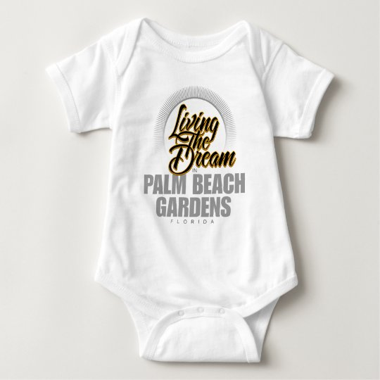 Living the Dream in Palm Beach Gardens Baby Bodysuit