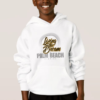 Living the Dream in Palm Beach Hoodie