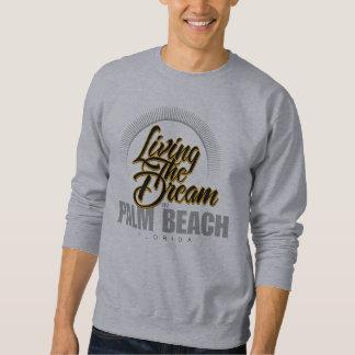 Living the Dream in Palm Beach Sweatshirt