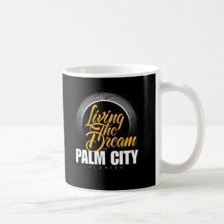 Living the Dream in Palm City Classic White Coffee Mug