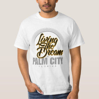 Living the Dream in Palm City Tees
