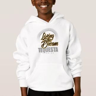 Living the Dream in Tequesta Hoodie
