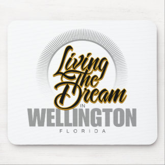 Living the Dream in Wellington Mouse Pad
