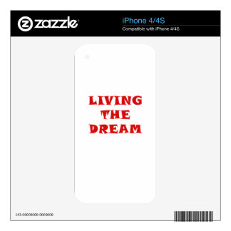 Living the Dream iPhone 4 Skins
