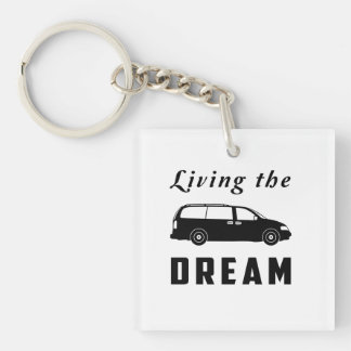 Living the Dream Keychain