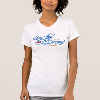 Living The Dream Ladies Casual Scoop T-Shirt