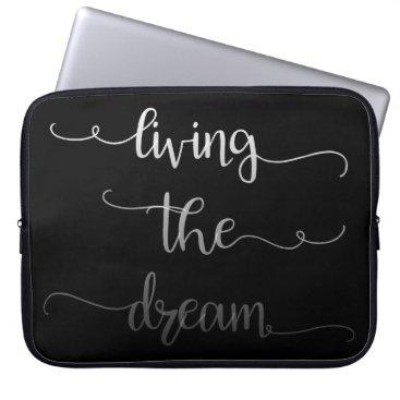 Beach Themed Living the Dream Laptop Sleeve