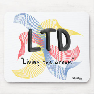 """Living the dream"" Mouse Pad"