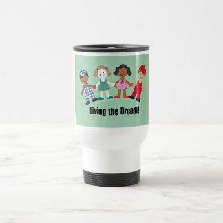Living the Dream! 15 Oz Stainless Steel Travel Mug