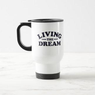 Living the Dream 15 Oz Stainless Steel Travel Mug