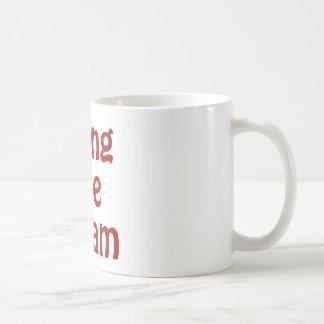 Living The Dream Classic White Coffee Mug